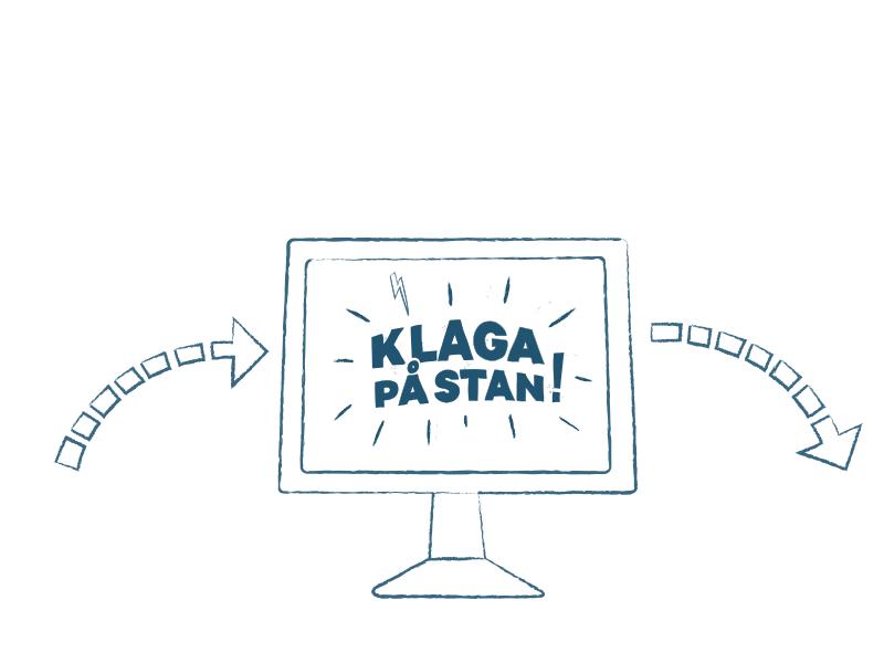 """En tecknad skärm visar texten """"Klaga på stan!"""". En pil går från vänster, in mot skärmen. En annan pil går från skärmen, ut mot höger."""